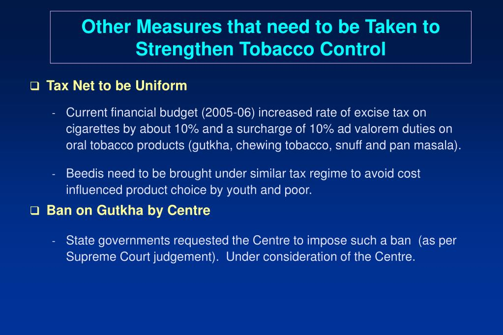 Other Measures that need to be Taken to Strengthen Tobacco Control