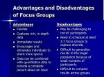 advantages and disadvantages of focus groups