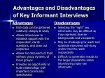 advantages and disadvantages of key informant interviews
