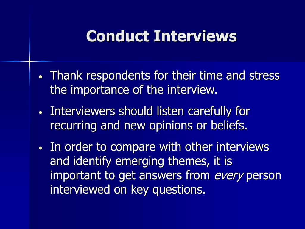 Conduct Interviews