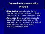 determine documentation method