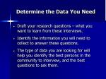 determine the data you need33