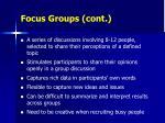 focus groups cont