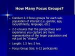 how many focus groups