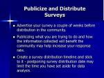 publicize and distribute surveys