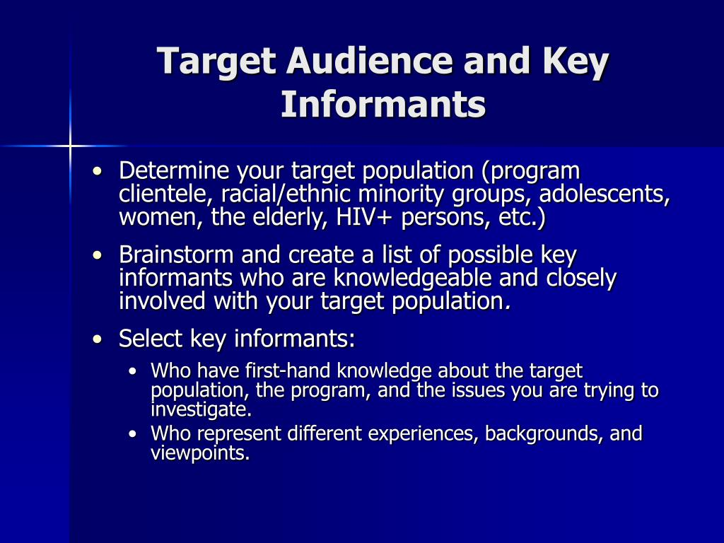 Target Audience and Key Informants