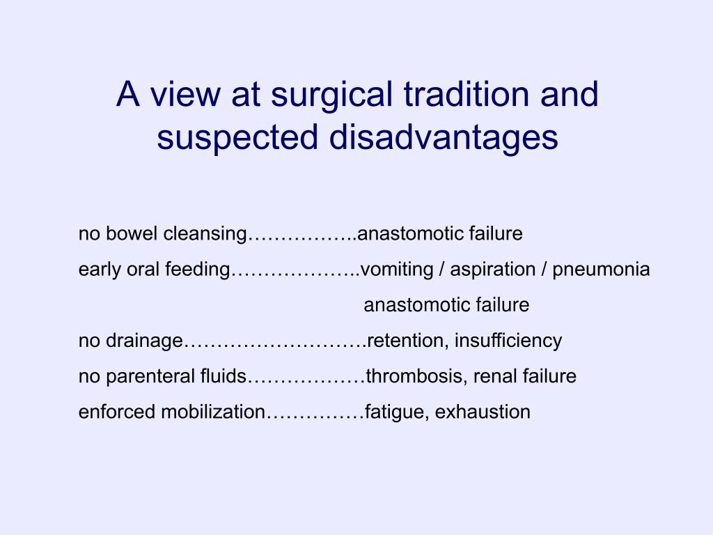 A view at surgical tradition and suspected disadvantages