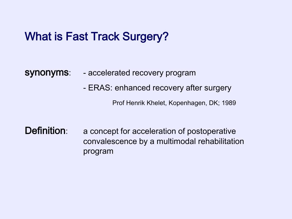 What is Fast Track Surgery?