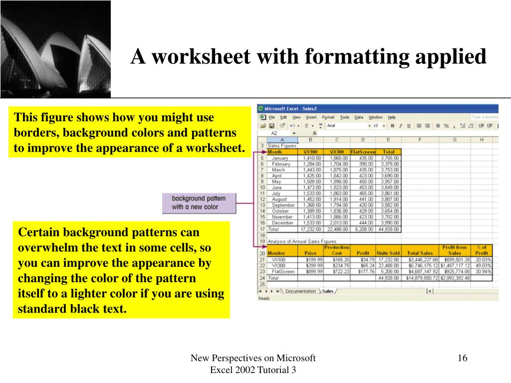 A worksheet with formatting applied