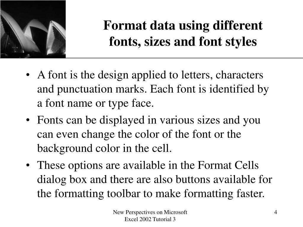 Format data using different