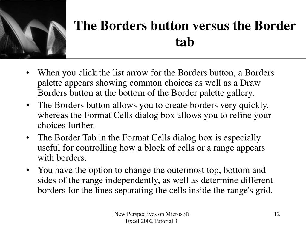 The Borders button versus the Border tab