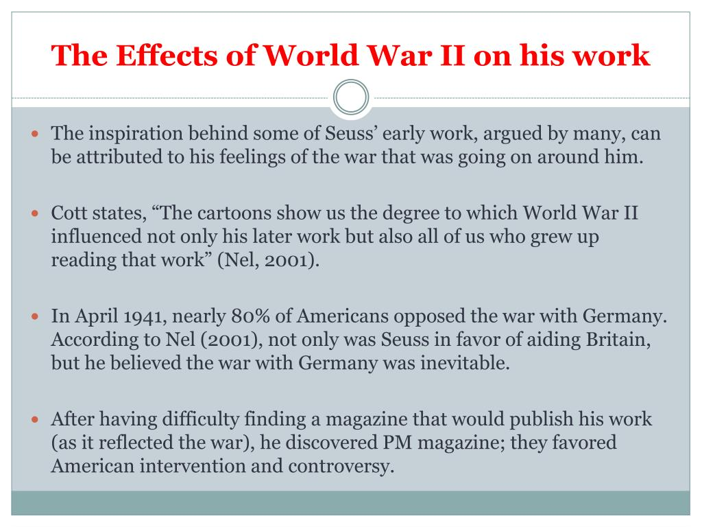The Effects of World War II on his work