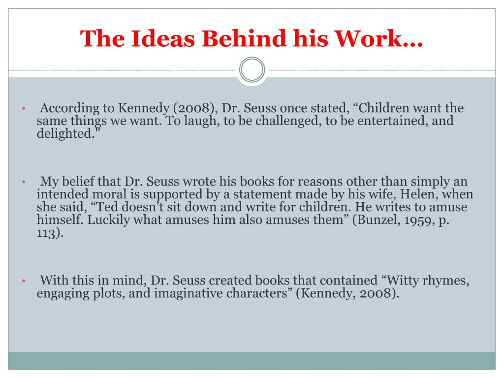 The Ideas Behind his Work…
