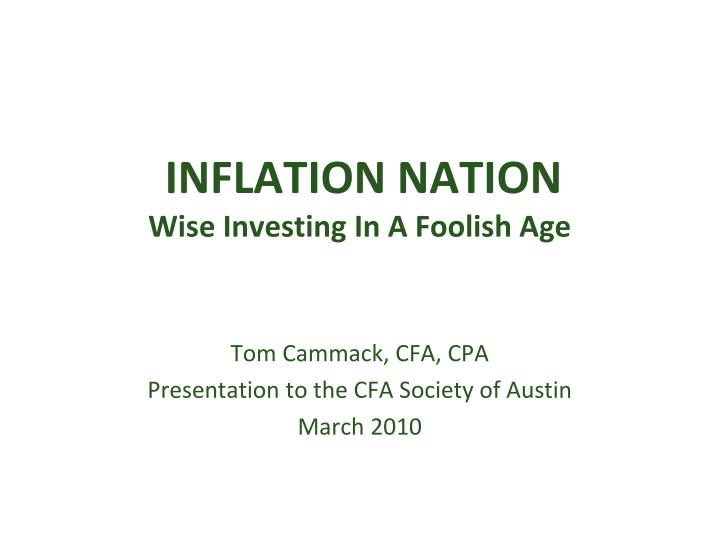 Inflation nation wise investing in a foolish age l.jpg