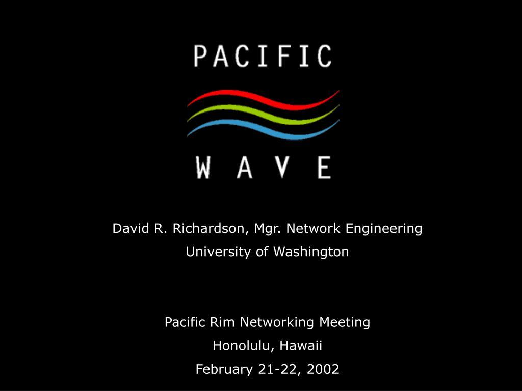 David R. Richardson, Mgr. Network Engineering