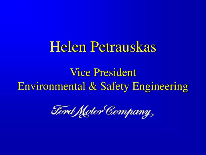 Helen petrauskas vice president environmental safety engineering
