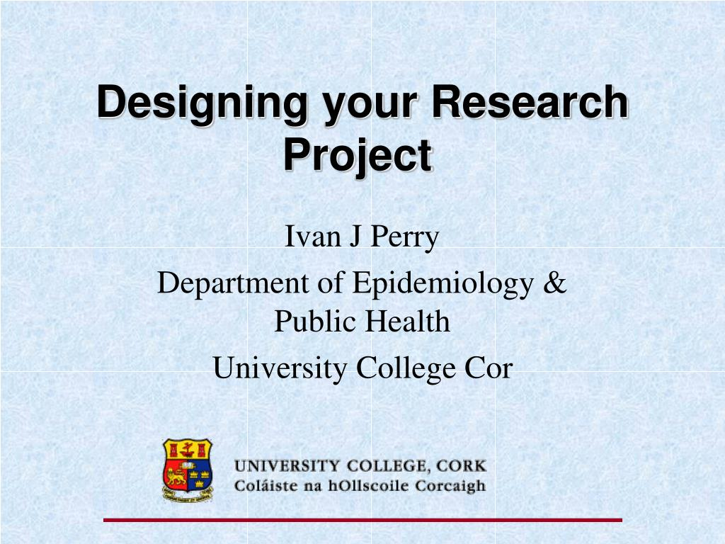 designing your research project