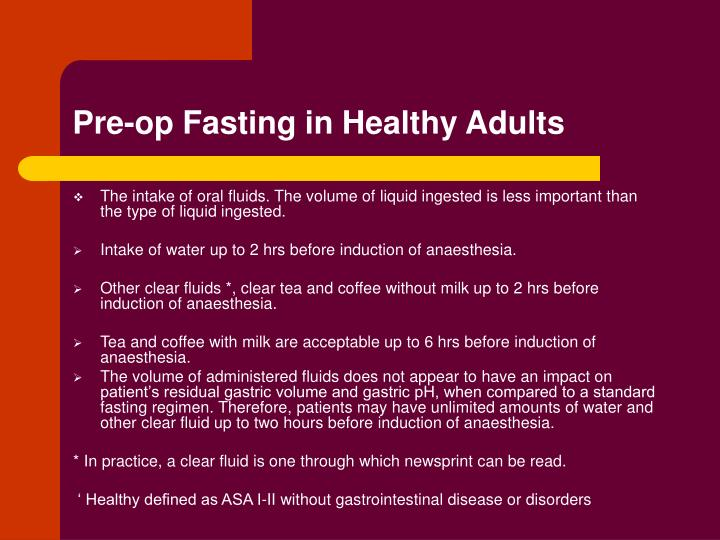 Pre op fasting in healthy adults