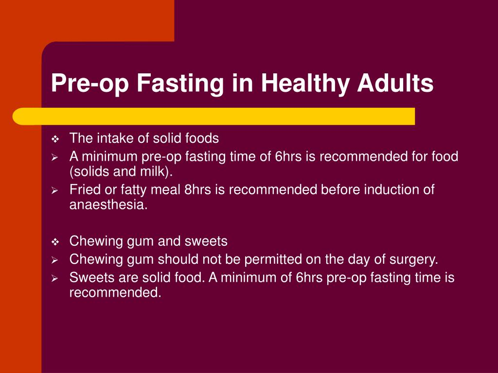 Pre-op Fasting in Healthy Adults