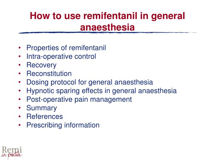 How to use remifentanil in general anaesthesia1