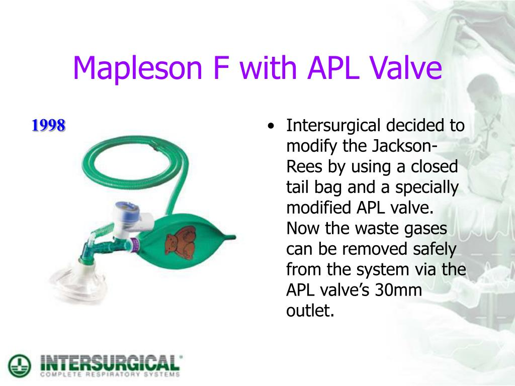 Mapleson F with APL Valve