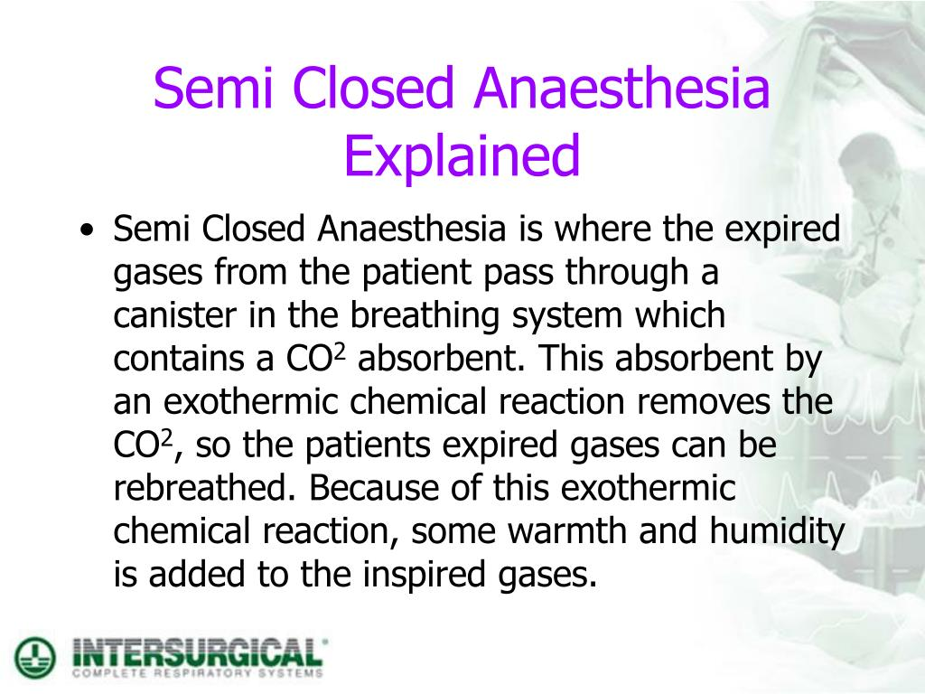 Semi Closed Anaesthesia Explained