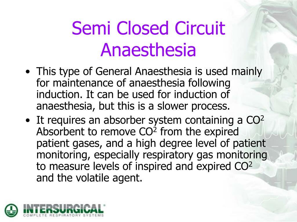 Semi Closed Circuit Anaesthesia