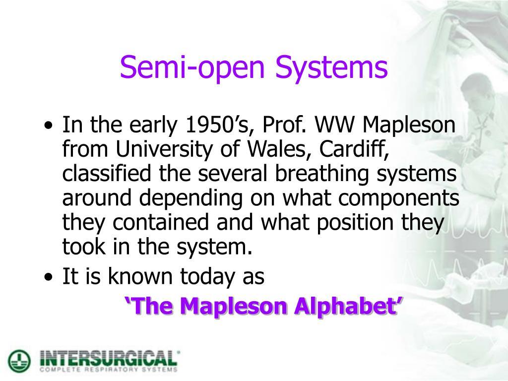 Semi-open Systems