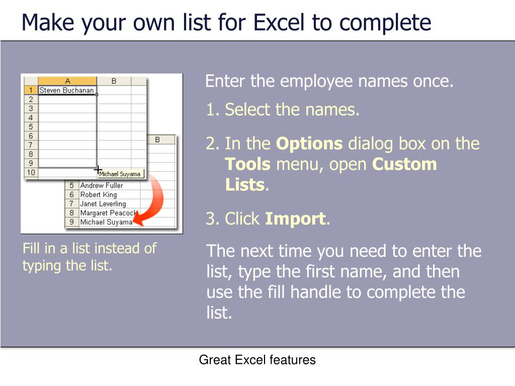 Make your own list for Excel to complete