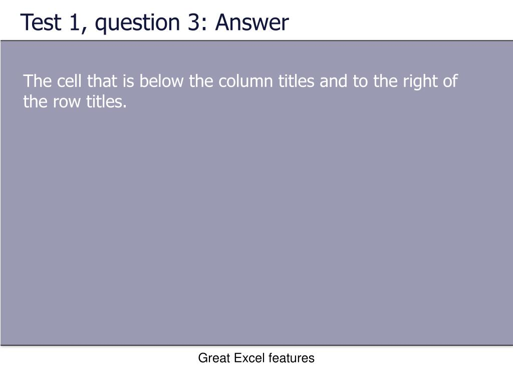 Test 1, question 3: Answer
