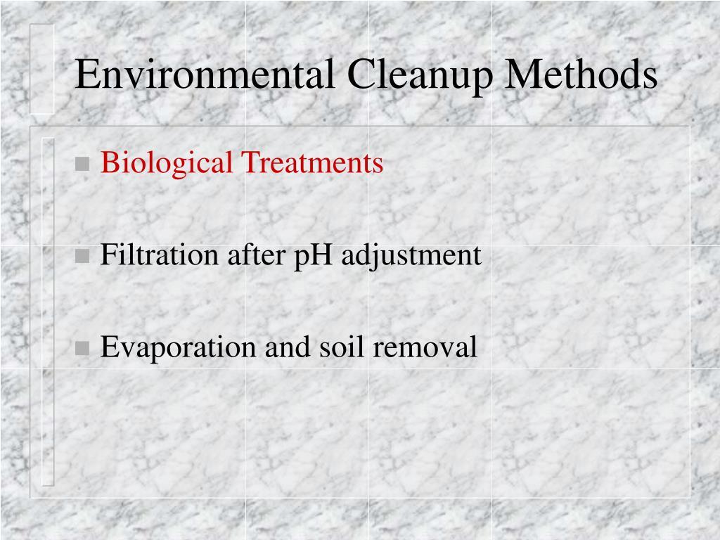 Environmental Cleanup Methods