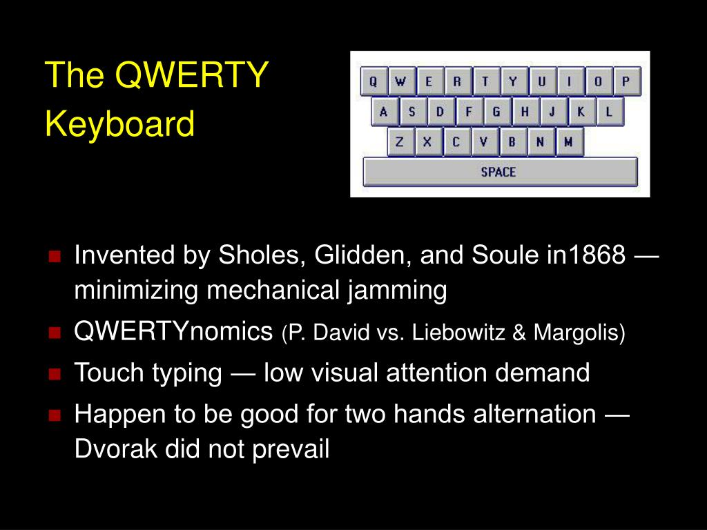The QWERTY