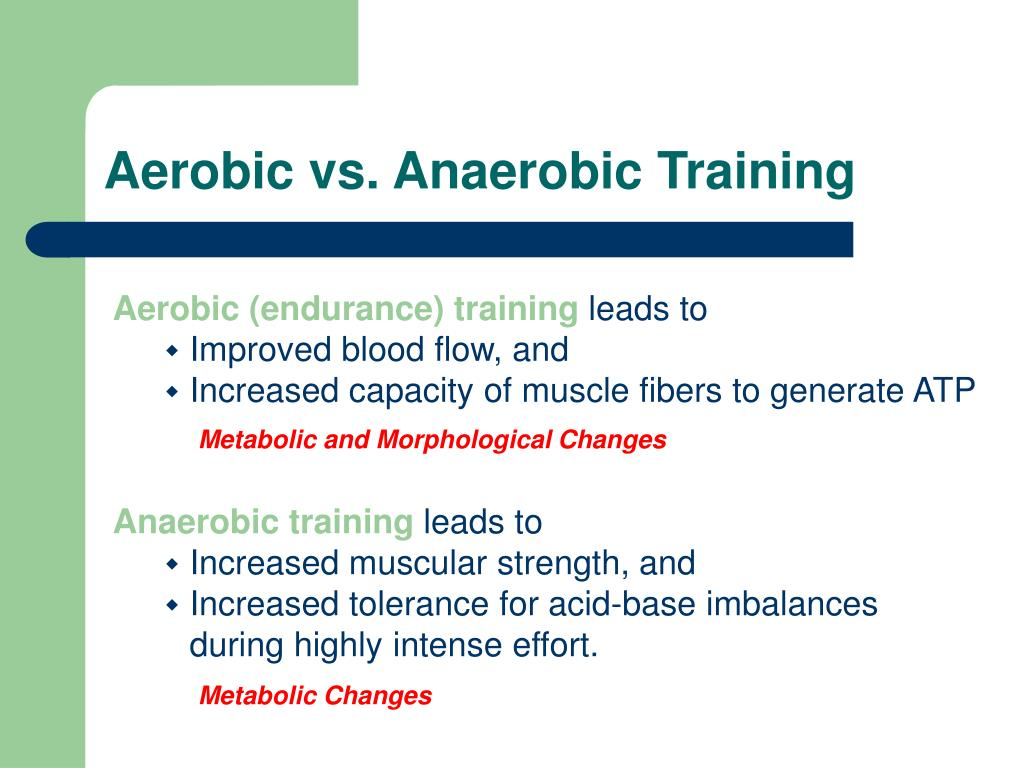 Aerobic vs. Anaerobic Training