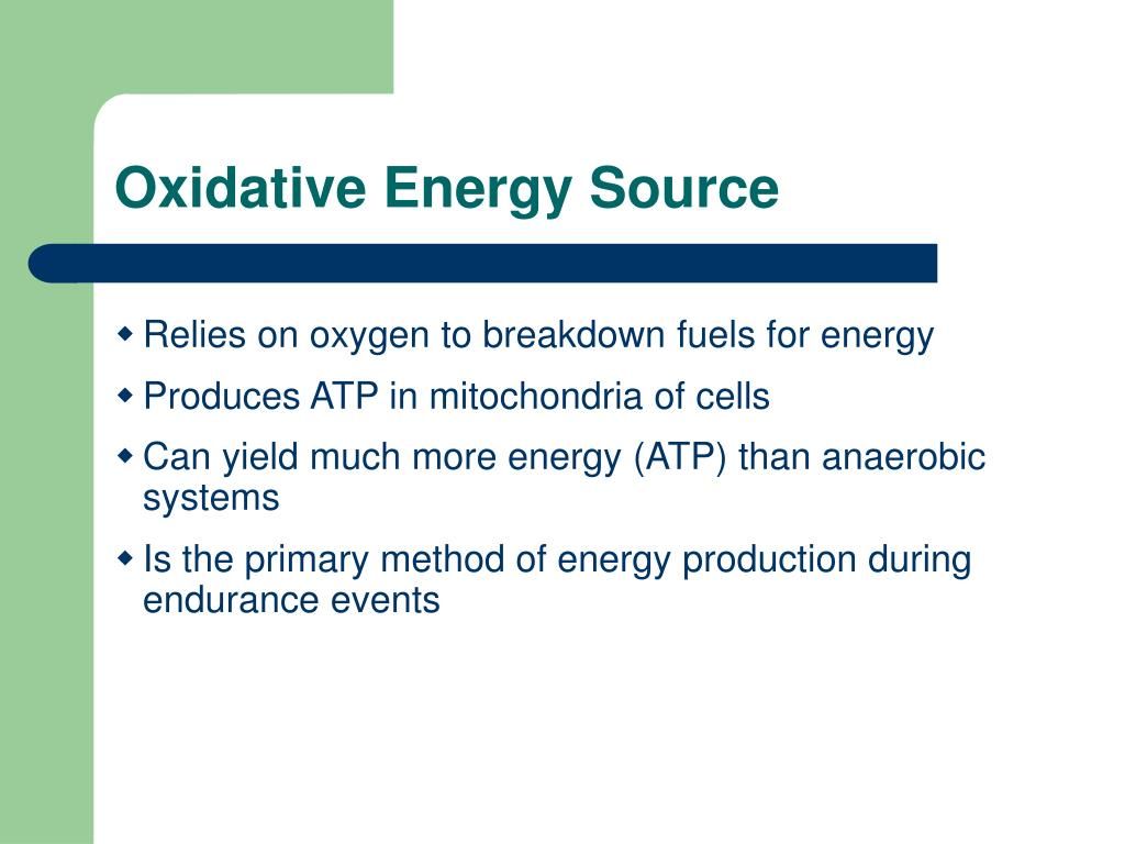 Oxidative Energy Source