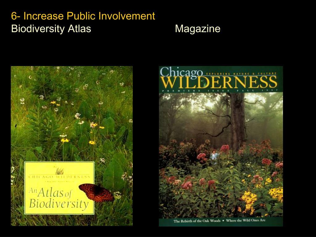 6- Increase Public Involvement