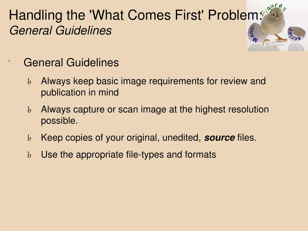 Handling the 'What Comes First' Problem: