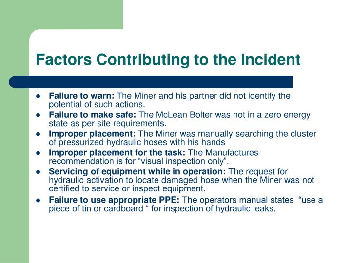 Factors Contributing to the Incident