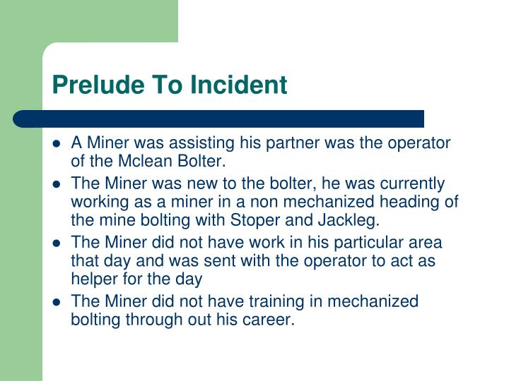 Prelude To Incident