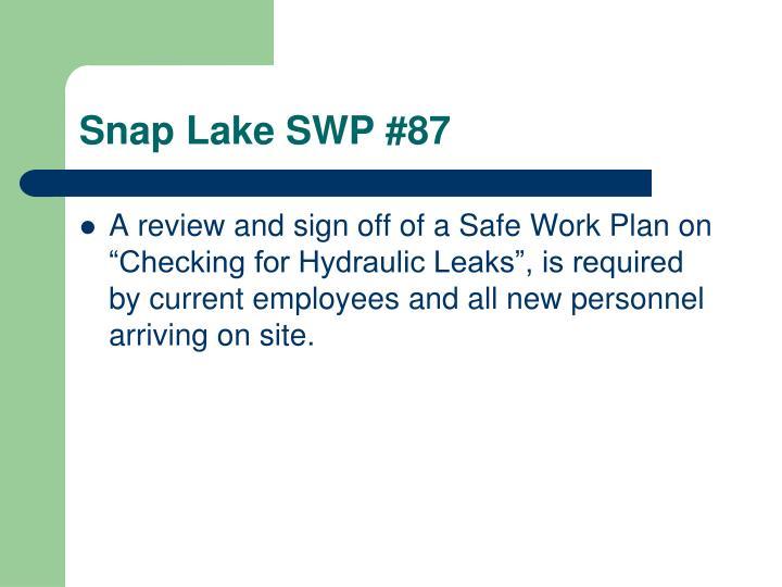 Snap Lake SWP #87