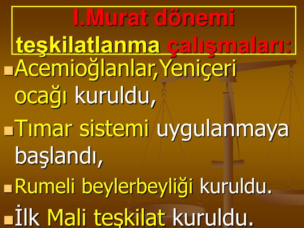 I.Murat dönemi