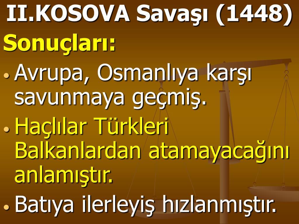 II.KOSOVA Savaşı (1448)
