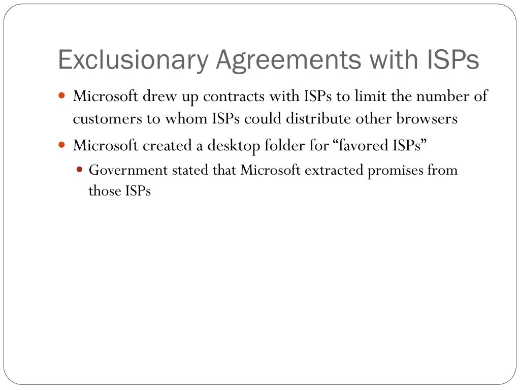 Exclusionary Agreements with ISPs