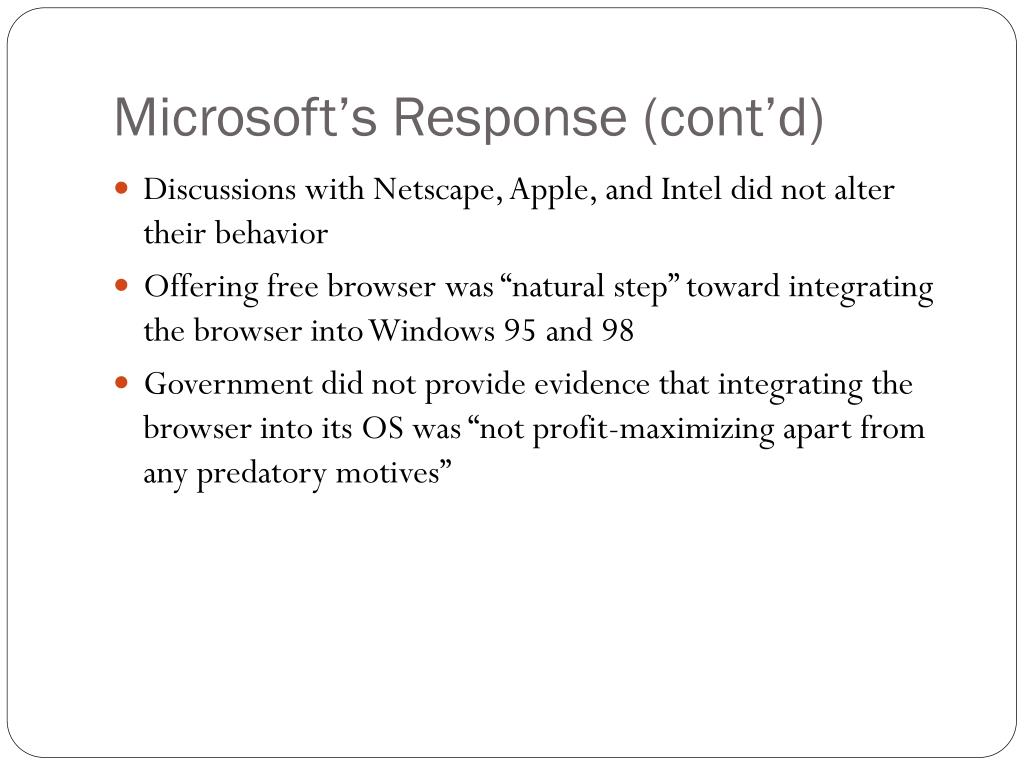 Microsoft's Response (cont'd)