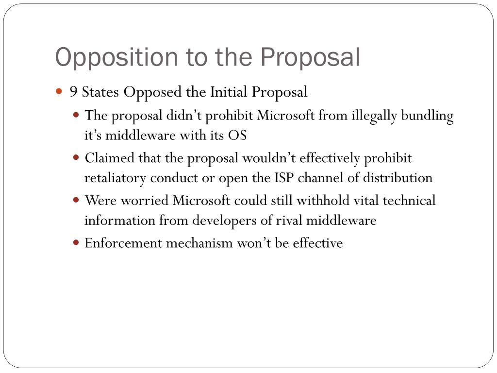 Opposition to the Proposal