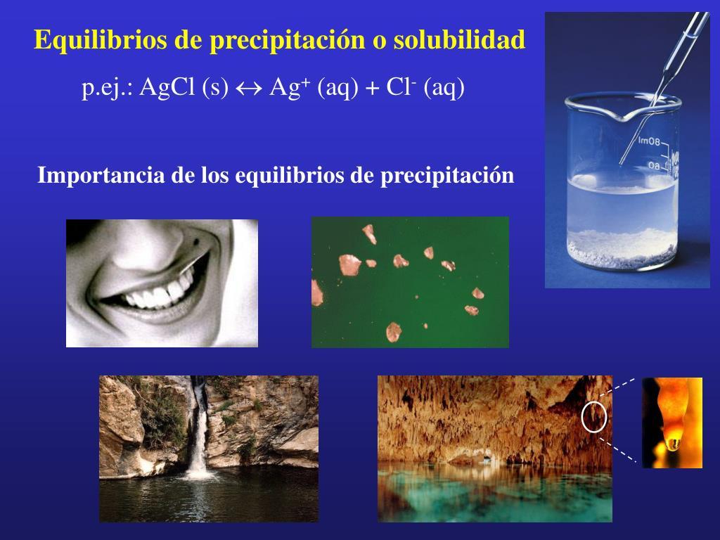 Equilibrios de precipitación o solubilidad
