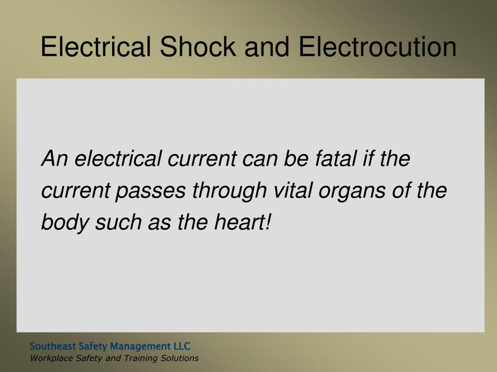 Electrical Shock and Electrocution