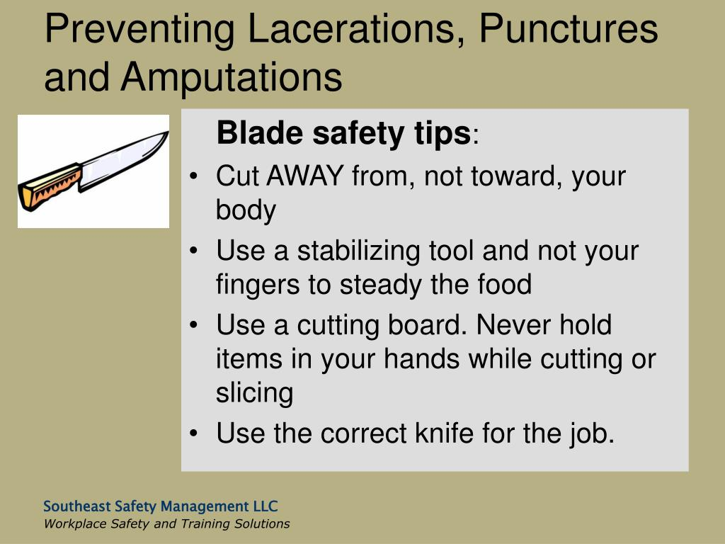Preventing Lacerations, Punctures and Amputations