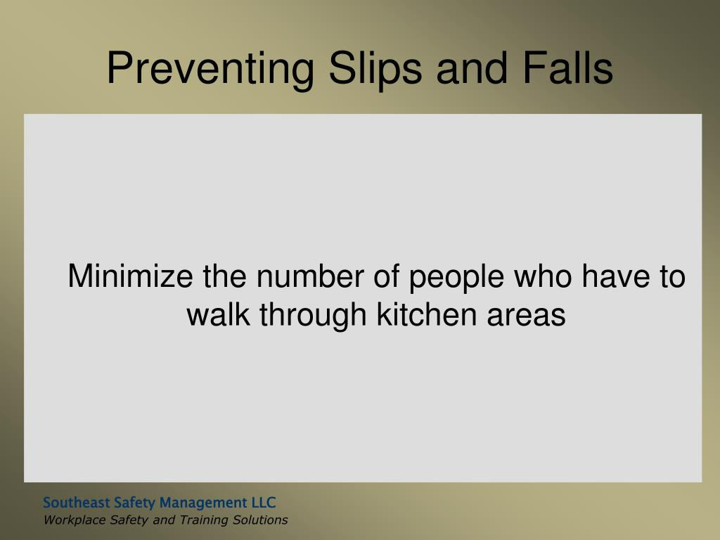 Preventing Slips and Falls