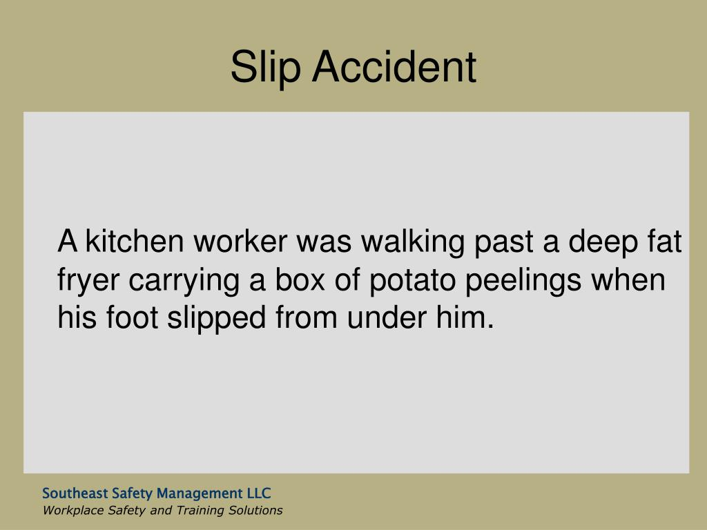 Slip Accident