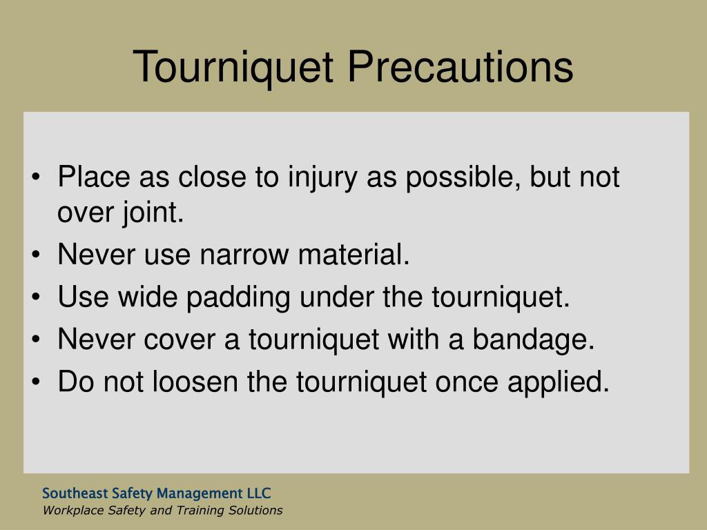 Tourniquet Precautions